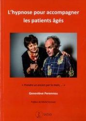 Dernières parutions dans Le Germe, L'hypnose pour accompagner les patients âgés