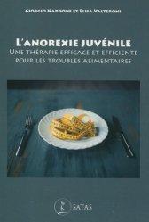 Dernières parutions sur Anorexie et boulimie, L'anorexie juvénile