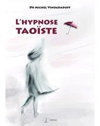 Dernières parutions dans Le Germe, L'hypnose taoïste