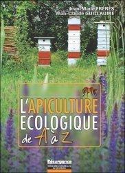 Nouvelle édition L'apiculture écologique de A à Z