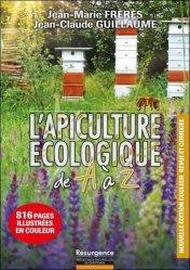 Dernières parutions sur Apiculture, L'apiculture écologique de A à Z