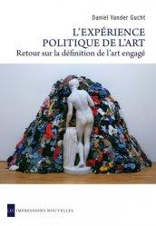 Dernières parutions dans Réflexions faites, L'expérience politique de l'art. Retour sur la déféfnition de l'art engagé