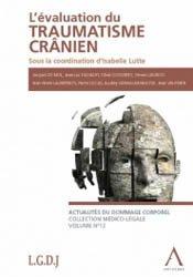 Dernières parutions sur Traumatologie, L'évaluation du traumatisme crânien