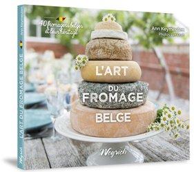 Dernières parutions sur Production laitière et dérivés, L'art du fromage belge