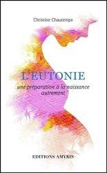 Souvent acheté avec Mémento de poche d'acupuncture, le L'eutonie, une préparation a la naissance autrement