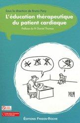 Souvent acheté avec Guide pratique de l'insuffisance cardiaque, le L'éducation therapeutique du patient cardiaque