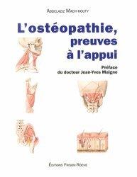 Souvent acheté avec Ostéopathie orthopédique Les techniques non forcées Amphothérapie Tome 1 Le rachis, le L'ostéopathie, preuves à l'appui