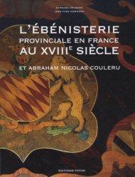 Dernières parutions sur Patrimoine mobilier, L'ébénisterie provinciale en France au XVIIIème siècle