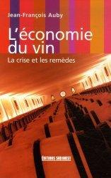 Souvent acheté avec Le coût des fournitures en viticulture et oenologie 2009, le L'économie du vin
