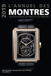 Dernières parutions sur Horlogerie, L'annuel des montres 2019