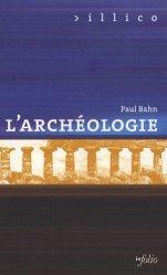 Dernières parutions dans Illico, L'archéologie