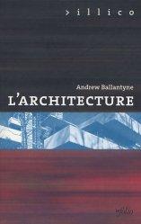 Dernières parutions dans Illico, L'architecture