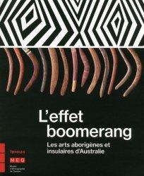 Dernières parutions sur Arts premiers et arts primitifs, L'effet boomerang. Les arts aborigènes et insulaires d'Australie