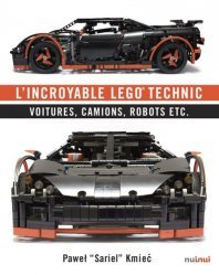 Dernières parutions sur Jouets et poupées, L'incroyable Lego technic. Voitures, camions, robots etc.