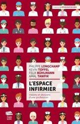 Dernières parutions sur Vie de l'infirmière, L'espace infirmier