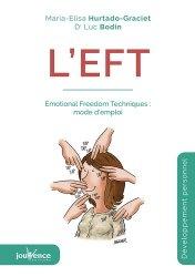 Dernières parutions dans Maxi pratiques, L'EFT : Emotional freedom techniques : mode d'emploi