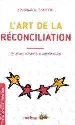 Dernières parutions dans Les Pratiques Jouvence, L'art de la réconciliation