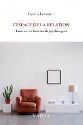 Dernières parutions sur Essais, L'espace de la relation