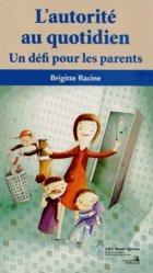 Dernières parutions dans Pour les parents, L'autorité au quotidien. Un défi pour les parents