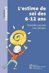 Dernières parutions sur Questions d'éducation, L'estime de soi des 6-12 ans