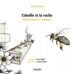 Dernières parutions sur Biodiversité - Ecosystèmes, L'abeille et la ruche