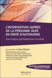 Dernières parutions sur Gérontopsychiatrie, L'intervention auprès de la personne âgée en perte d'autonomie