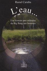 Souvent acheté avec Guide de Conception en Permaculture, le L'eau... Une histoire peu ordinaire du Big Bang aux hommes