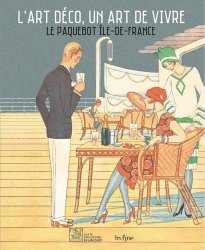 Dernières parutions sur Histoire des arts décoratifs, L'art déco, un art de vivre