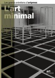 Dernières parutions dans Les grands entretiens d'artpress, L'art minimaliste