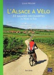 Dernières parutions sur Alsace Champagne-Ardenne Lorraine, L'Alsace à vélo