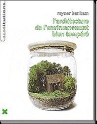 Nouvelle édition L'architecture de l'environnement bien tempéré