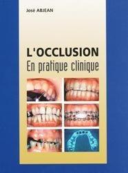 Souvent acheté avec Modulorama, le L'occlusion en pratique clinique