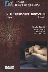 Souvent acheté avec L'identification comparative Tome 1, le L'identification estimative 2e partie