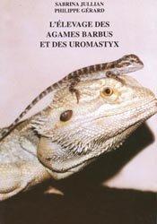 Souvent acheté avec L'élevage du python royal, le L'Élevage des agames barbus et des uromastyx