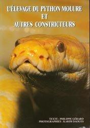 Souvent acheté avec Boas et pythons, le L'élevage du python molure et autres contricteurs