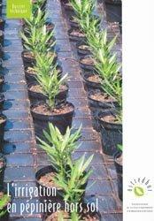 Souvent acheté avec Multiplication des plantes horticoles, le L'irrigation en pépinière hors sol