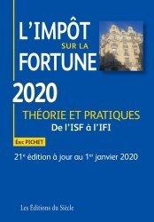Dernières parutions sur Droit fiscal, L'impôt sur la fortune. Théorie et pratiques, Edition 2020
