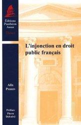 Dernières parutions dans Thèses, L'injonction en droit public français