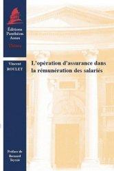 Dernières parutions dans Thèses, L'opération d'assurance dans la rémunération des salariés