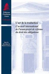 Dernières parutions dans Colloques, L'art de la traduction. L'accueil international de l'avant-projet de réforme du droit des obligations