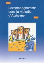 Souvent acheté avec Face aux fins de vie et à la mort, le L'accompagnement dans la maladie d'Alzheimer