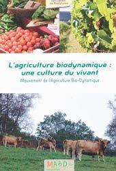 Souvent acheté avec On a 20 ans pour changer le monde, le L'agriculture bio-dynamique : une culture du vivant
