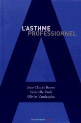 Dernières parutions sur Pneumologie, L'asthme professionnel