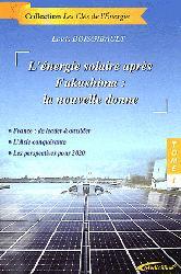 Souvent acheté avec Guide pratique de l'IDE intérimaire, le L'énergie solaire après Fukushima : la nouvelle donne