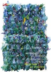 Souvent acheté avec Récupération et recyclage à tout faire, le L'esprit des matériauxRecyclage et Urbanité