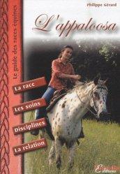 Souvent acheté avec Guide de l'éleveur amateur, le L'appaloosa