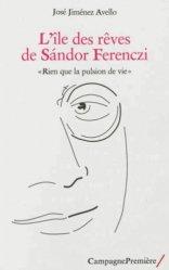 Dernières parutions sur Ferenczi, L'Île des rêves de Sandor Ferenczi
