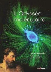Souvent acheté avec Le guide médical-santé du voyageur, le L'Odyssée moléculaire