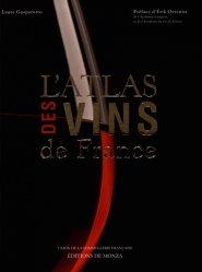 Nouvelle édition L'atlas des vins de France