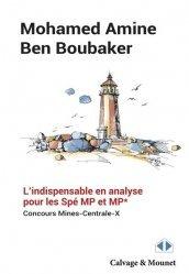 Dernières parutions sur Analyse, L'indispensable en analyse pour les Spé. MP et MP*